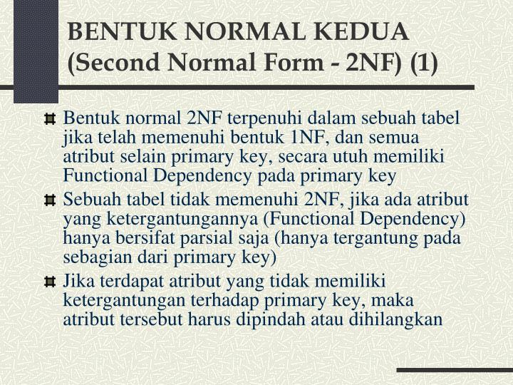 BENTUK NORMAL KEDUA (Second Normal Form - 2NF) (1)