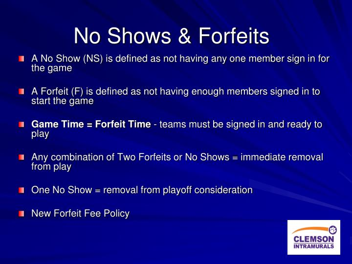 No Shows & Forfeits