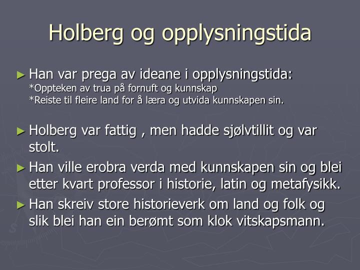 Holberg og opplysningstida