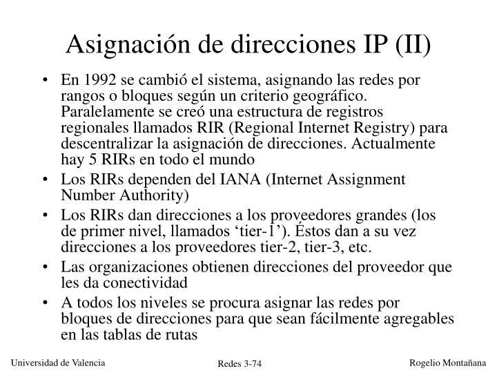 Asignación de direcciones IP (II)