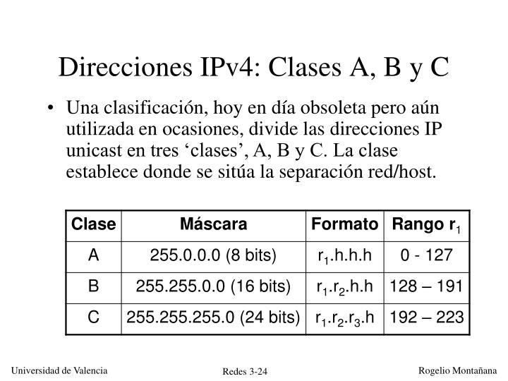 Direcciones IPv4: Clases A, B y C