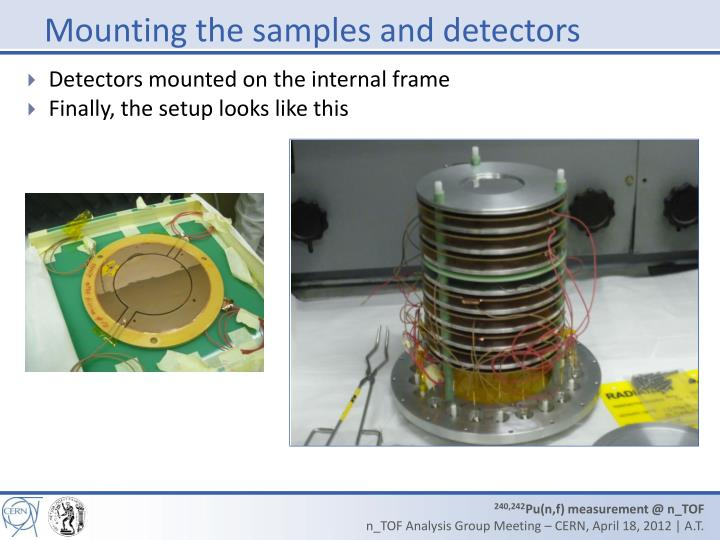 Mounting the samples and detectors