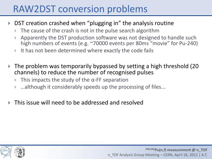 RAW2DST conversion problems