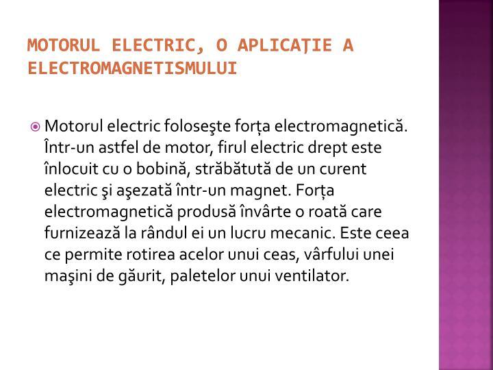 Motorul electric, o aplicaţie a electromagnetismului