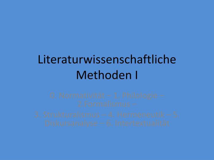 Literaturwissenschaftliche Methoden I
