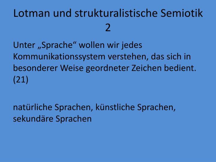 Lotman und strukturalistische Semiotik 2