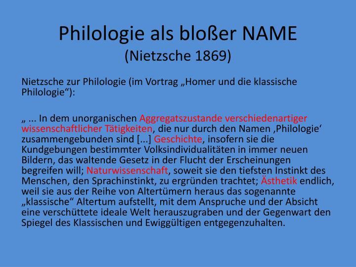 Philologie als bloßer NAME