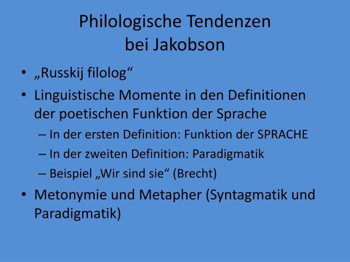 Philologische Tendenzen