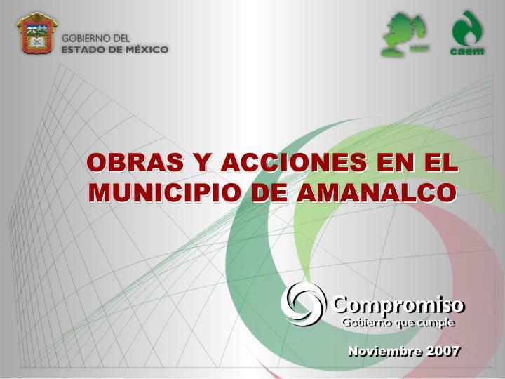 OBRAS Y ACCIONES EN EL MUNICIPIO DE AMANALCO