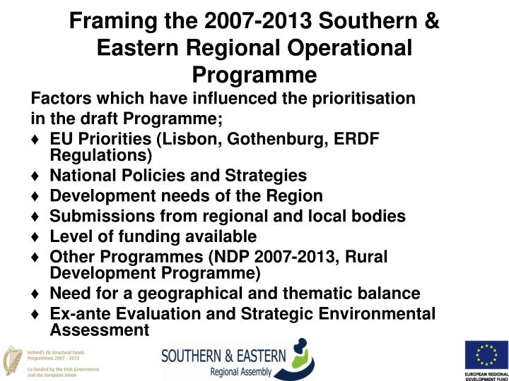 Framing the 2007-2013 Southern & Eastern Regional Operational Programme