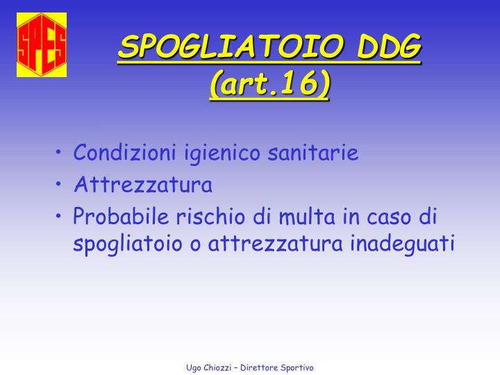 SPOGLIATOIO DDG
