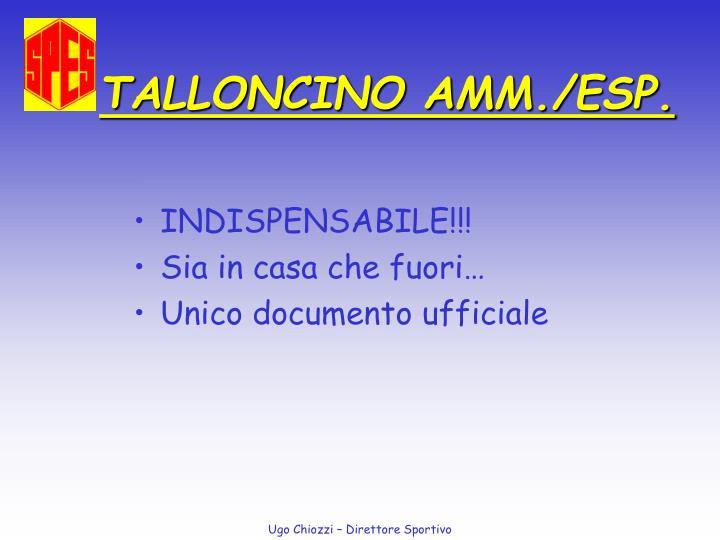 TALLONCINO AMM./ESP.