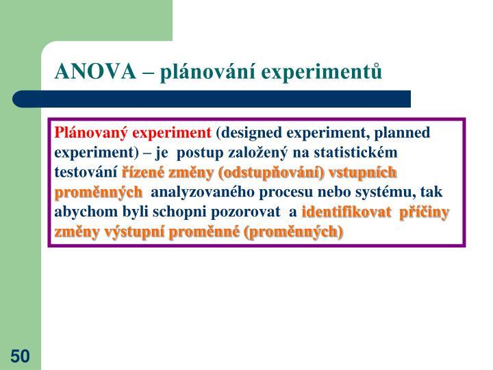 ANOVA – plánování experimentů