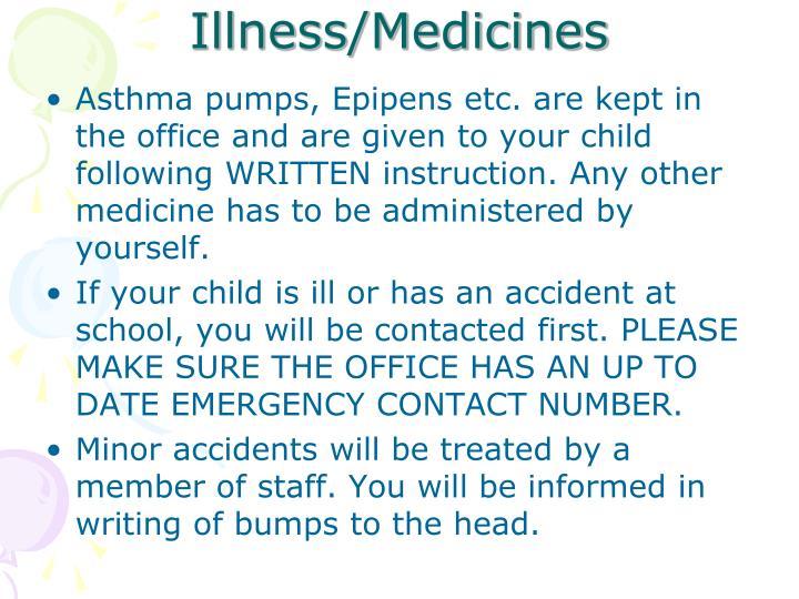 Illness/Medicines