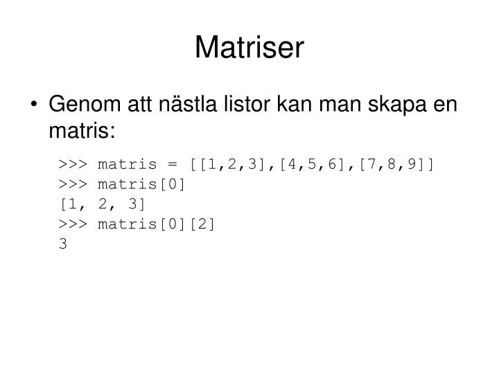 Matriser