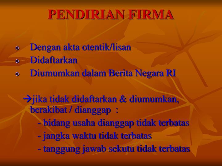 PENDIRIAN FIRMA