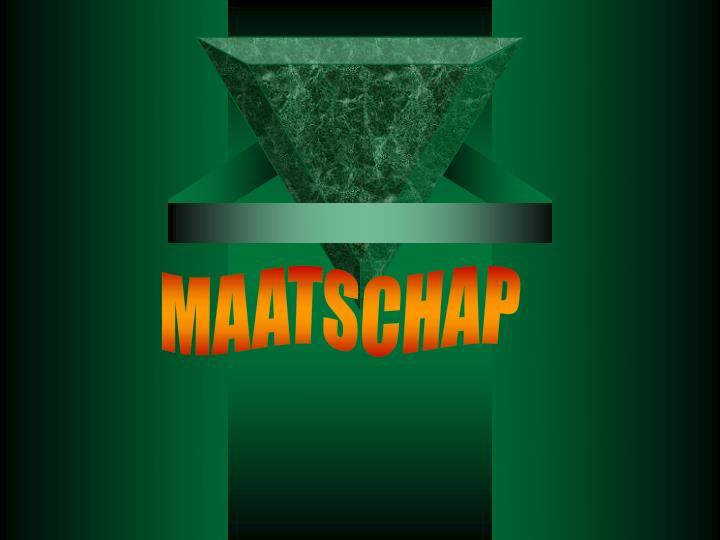 MAATSCHAP