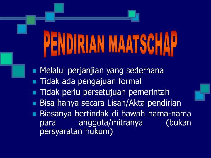 PENDIRIAN MAATSCHAP