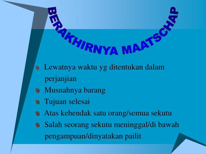 BERAKHIRNYA MAATSCHAP