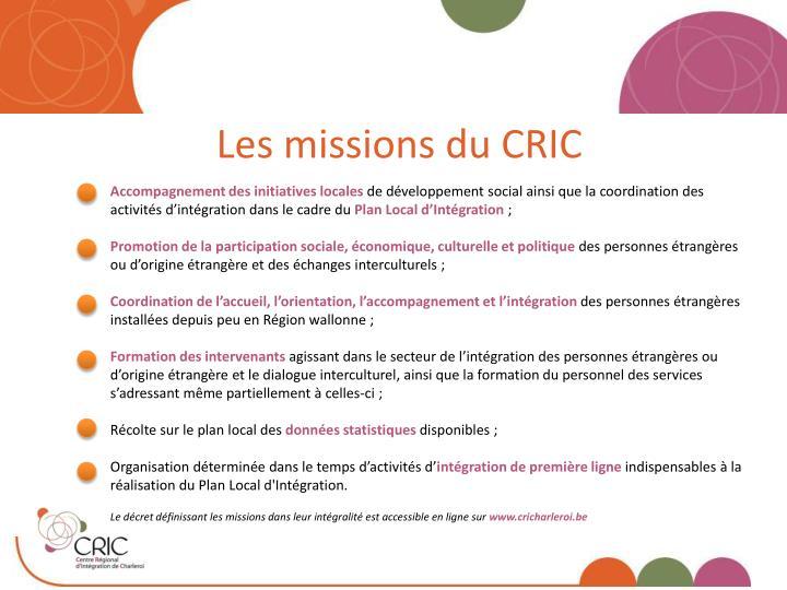 Les missions du CRIC