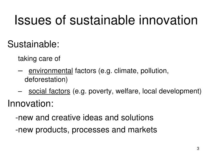 Issues of sustainable innovation