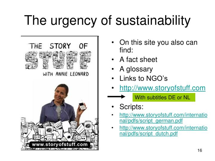 The urgency of sustainability
