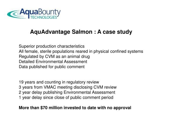 AquAdvantage Salmon : A case study