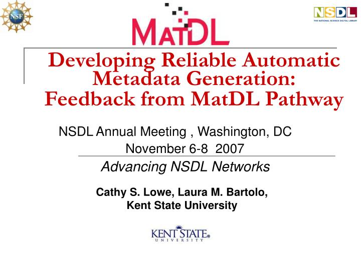 Developing reliable automatic metadata generation feedback from matdl pathway