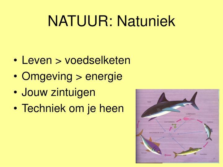 NATUUR: Natuniek