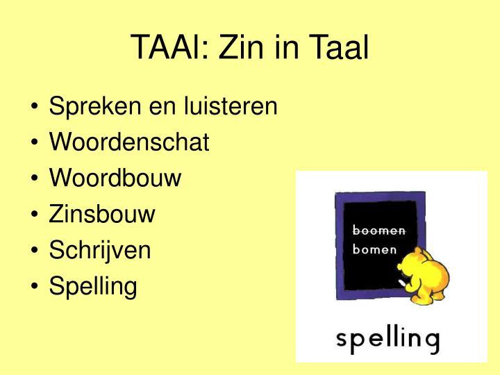 TAAl: Zin in Taal