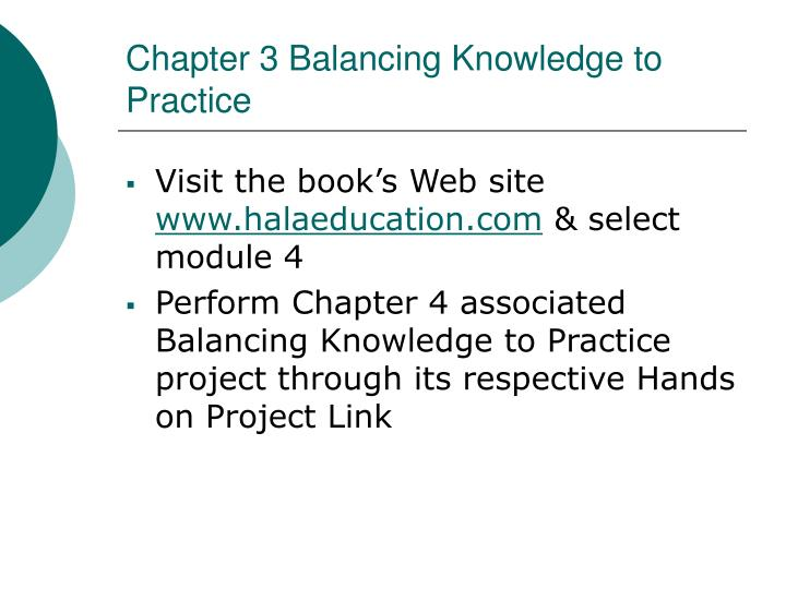 Chapter 3 Balancing Knowledge to Practice