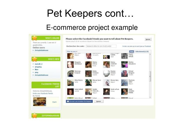 Pet Keepers cont…