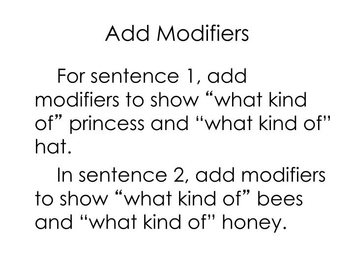 Add Modifiers