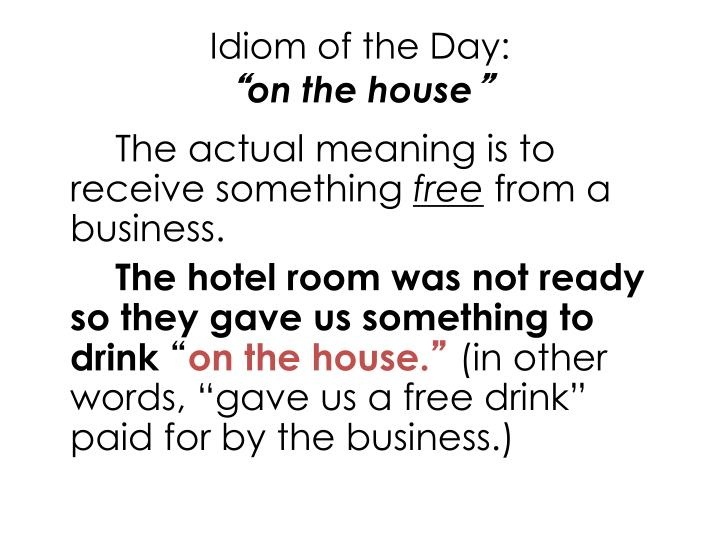 Idiom of the Day: