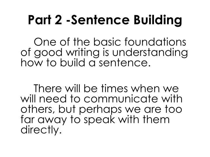 Part 2 -Sentence Building