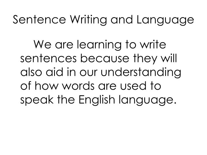 Sentence Writing and Language