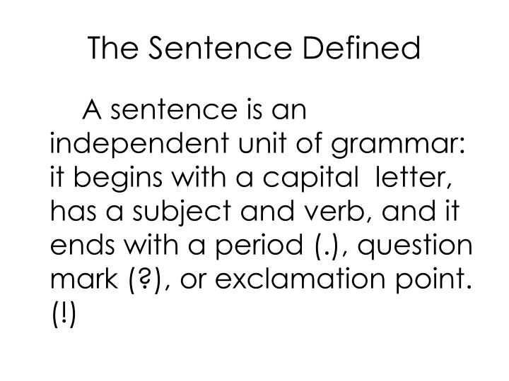 The Sentence Defined