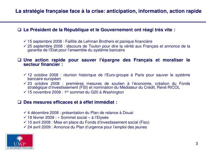La stratégie française face à la crise: anticipation, information, action rapide