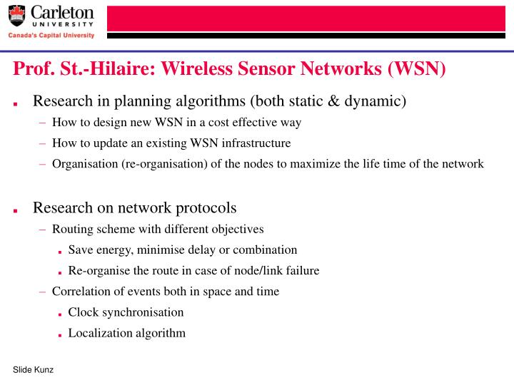 Prof. St.-Hilaire: Wireless Sensor Networks (WSN)