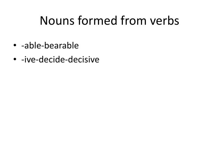Nouns formed from verbs
