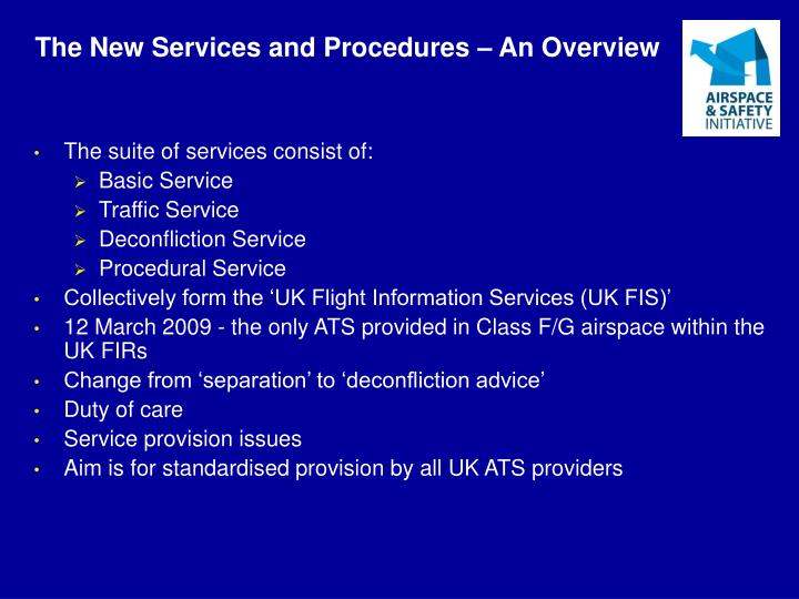 The New Services and Procedures – An Overview