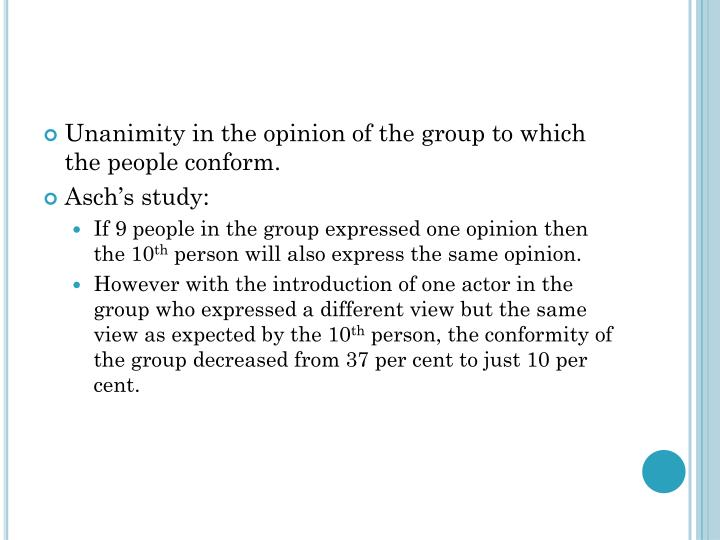Unanimity in the opinion of the group to which the people conform.