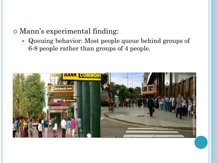 Mann's experimental finding: