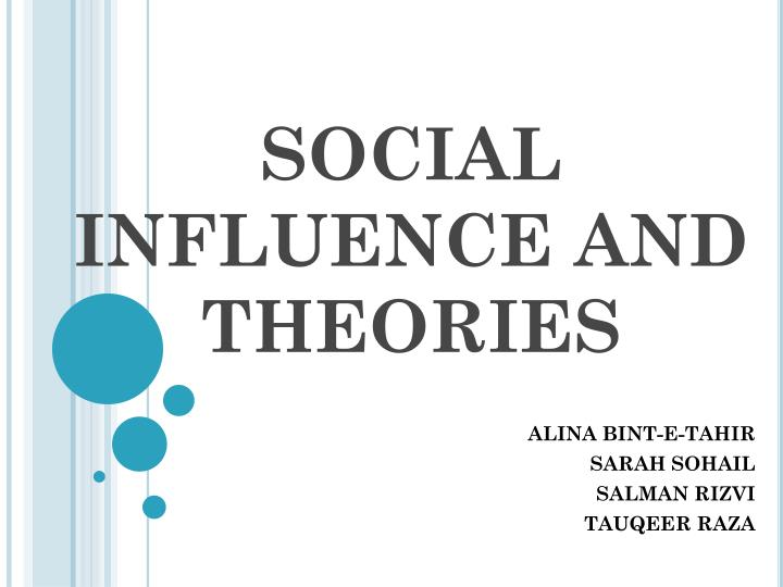 Social influence and theories
