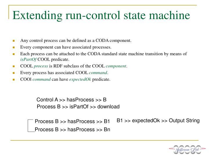 Extending run-control state machine