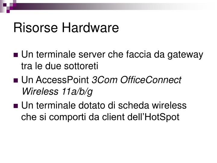 Risorse Hardware