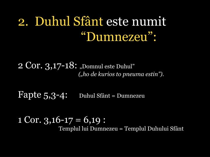 2.  Duhul Sfânt