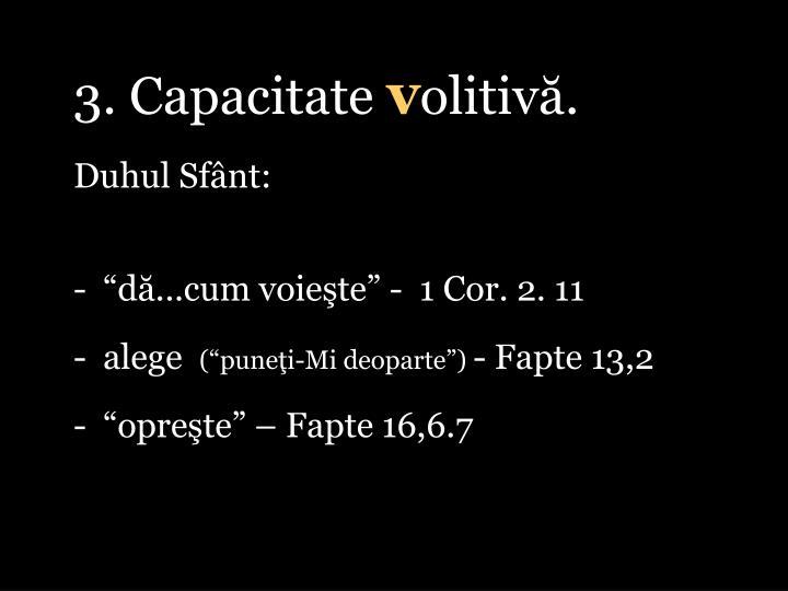 3. Capacitate
