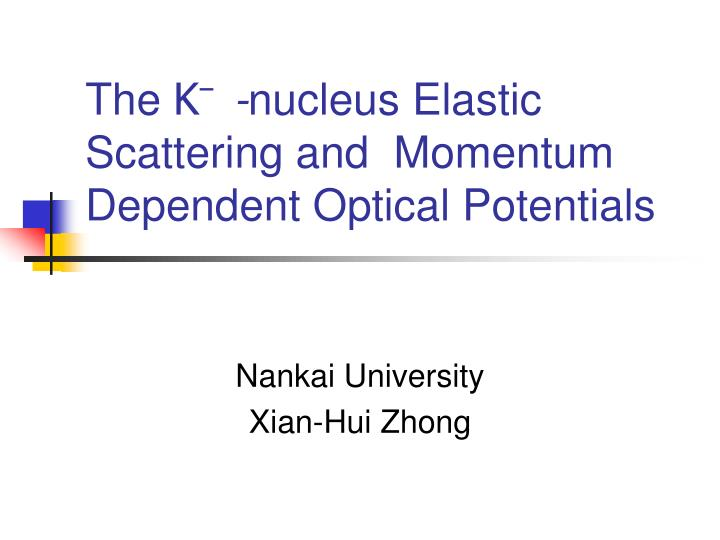 The k nucleus elastic scattering and momentum dependent optical potentials