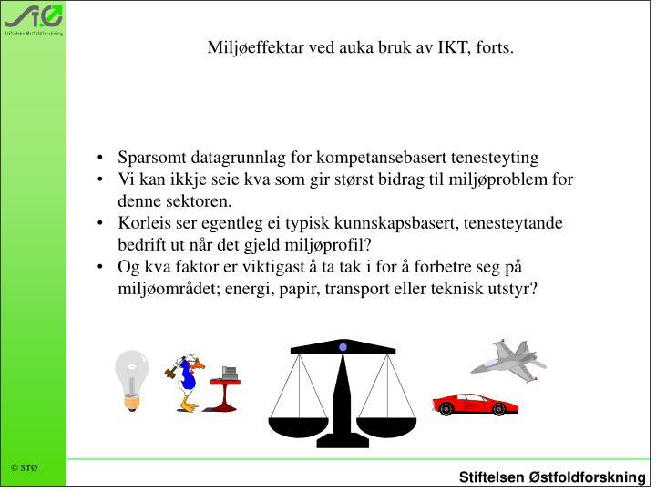 Miljøeffektar ved auka bruk av IKT, forts.